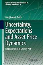 Download this eBook Uncertainty, Expectations and Asset Price Dynamics