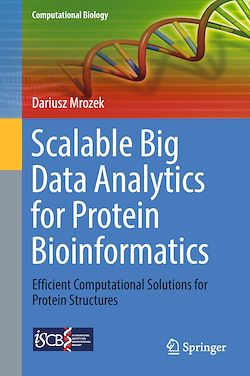 Scalable Big Data Analytics for Protein Bioinformatics
