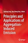 Download this eBook Principles and Applications of Aggregation-Induced Emission