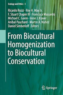 From Biocultural Homogenization to Biocultural Conservation