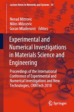 Experimental and Numerical Investigations in Materials Science and Engineering