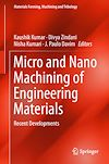 Download this eBook Micro and Nano Machining of Engineering Materials