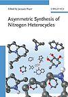 Télécharger le livre :  Asymmetric Synthesis of Nitrogen Heterocycles