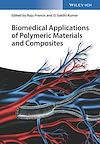 Download this eBook Biomedical Applications of Polymeric Materials and Composites