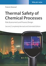 Téléchargez le livre :  Thermal Safety of Chemical Processes