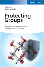 Download this eBook Protecting Groups: Strategies and Applications in Carbohydrate Chemistry