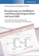 Download this eBook Berechnung von Stoffdaten und Phasengleichgewichten mit Excel-VBA