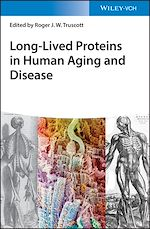 Download this eBook Long-lived Proteins in Human Aging and Disease