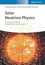 Téléchargez le livre :  Solar Neutrino Physics