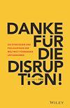 Télécharger le livre :  Danke für die Disruption!