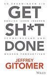 Télécharger le livre :  Get Sh*t done