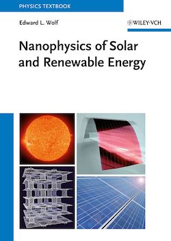 Nanophysics of Solar and Renewable Energy