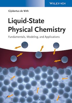 Liquid-State Physical Chemistry