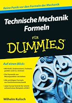 Download this eBook Technische Mechanik Formeln für Dummies