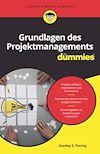 Télécharger le livre :  Grundlagen des Projektmanagements für Dummies