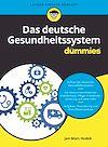 Télécharger le livre :  Das deutsche Gesundheitssystem für Dummies