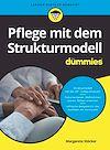 Télécharger le livre :  Pflege mit dem Strukturmodell für Dummies