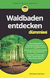 Waldbaden entdecken für Dummies
