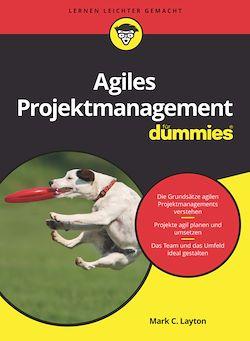 Agiles Projektmanagement für Dummies