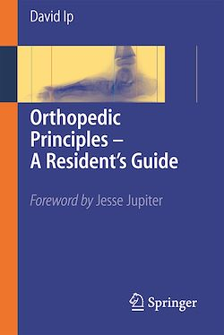 Orthopedic Principles - A Resident's Guide