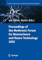 Tlchargez le livre numrique:  Proceedings of the Medtronic Forum for Neuroscience and Neuro-Technology 2005