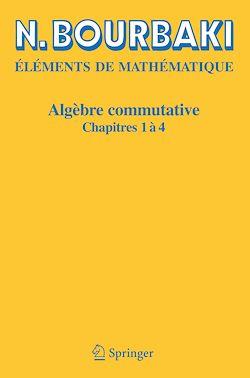 Algèbre commutative. Chapitres 1 à 4