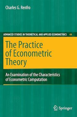 The Practice of Econometric Theory