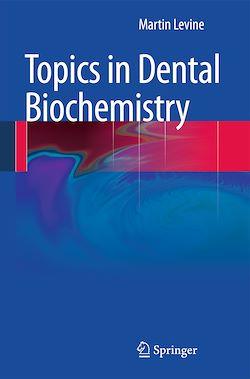 Topics in Dental Biochemistry