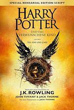 Download this eBook Harry Potter und das verwunschene Kind - Teil eins und zwei (Special Rehearsal Edition)