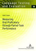 Téléchargez le livre :  Measuring Oral Proficiency through Paired-Task Performance