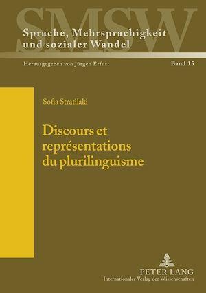 Téléchargez le livre :  Discours et représentations du plurilinguisme