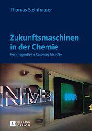 Téléchargez le livre :  Zukunftsmaschinen in der Chemie