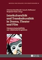 Téléchargez le livre :  Interkulturalitaet und Transkulturalitaet in Drama, Theater und Film