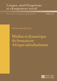 Téléchargez le livre :  Médias et dynamique du français en Afrique subsaharienne