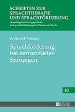 Téléchargez le livre :  Sprachfoerderung bei demenziellen Stoerungen