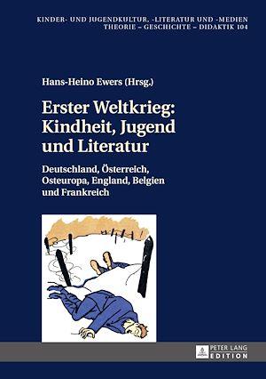 Téléchargez le livre :  Erster Weltkrieg: Kindheit, Jugend und Literatur