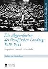 Télécharger le livre :  Die Abgeordneten des Preußischen Landtags 1919–1933