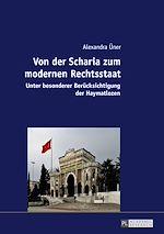 Téléchargez le livre :  Von der Scharia zum modernen Rechtsstaat