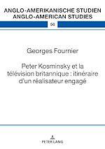 Téléchargez le livre :  Peter Kosminsky et la télévision britannique : itinéraire d'un réalisateur engagé