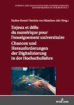 Téléchargez le livre :  Enjeux et défis du numérique pour l'enseignement universitaire / Chancen und Herausforderungen der Digitalisierung in der Hochschullehre