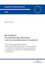 Download this eBook Der Ausgleich der Interessen der Wirtschaft und des Umweltschutzes in Frankreich