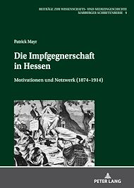 Téléchargez le livre :  Die Impfgegnerschaft in Hessen