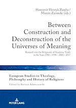 Téléchargez le livre :  Between Construction and Deconstruction of the Universes of Meaning
