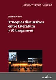 Téléchargez le livre :  Trueques discursivos entre Literatura y «Management»