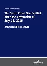 Téléchargez le livre :  The South China Sea Conflict after the Arbitration of July 12, 2016