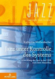Téléchargez le livre :  Jazz unter Kontrolle des Systems