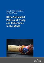 Téléchargez le livre :  Ultra-Nationalist Policies of Trump and Reflections in the World