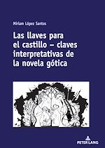 Download this eBook Las llaves para el castillo – claves interpretativas de la novela gótica