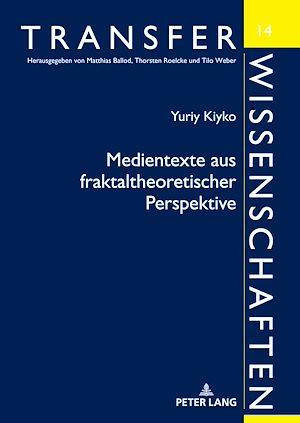 Téléchargez le livre :  Medientexte aus fraktaltheoretischer Perspektive
