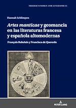 Download this eBook «Artes manticae» y geomancia en las literaturas francesa y española altomodernas